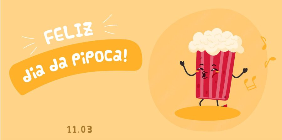 11 de Março: Dia da Pipoca no Brasil